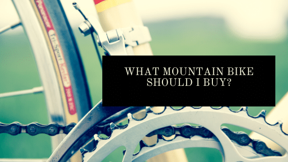 What mountain bike should I buy - blog header